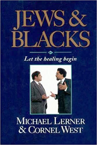 Click for more detail about Jews and Blacks: Let the Healing Begin by Cornel West