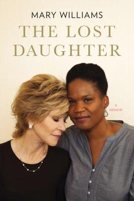 Discover other book in the same category as The Lost Daughter: A Memoir by Mary Williams