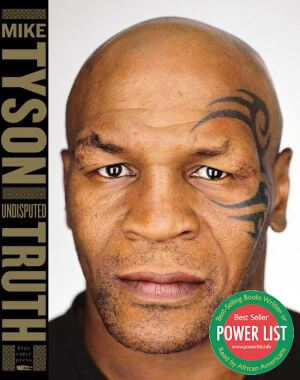 Click for more detail about Undisputed Truth by Mike Tyson and Larry Sloman