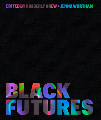 Click for more detail about Black Futures by Kimberly Drew