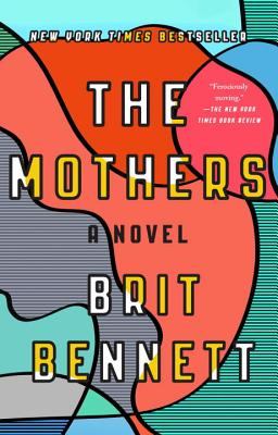 Discover other book in the same category as The Mothers: A Novel by Brit Bennett