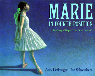 Book Cover Marie in Fourth Position by Amy Littlesugar