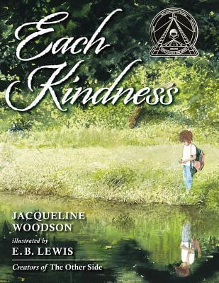 Click for more detail about Each Kindness by Jacqueline Woodson