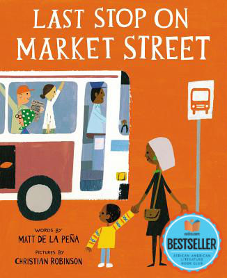 Click for more detail about Last Stop on Market Street by Matt De La Peña