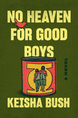 Click for more detail about No Heaven for Good Boys by Keisha Bush