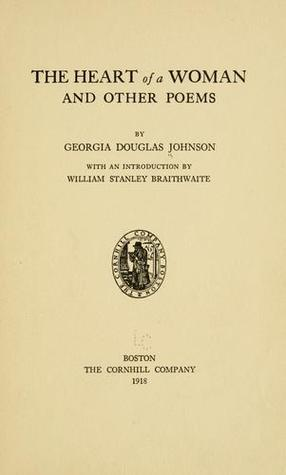 Click for more detail about Heart of a Woman and Other Poems by Georgia Douglas Johnson