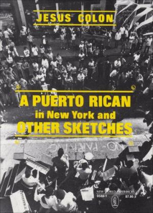 Click for more detail about A Puerto Rican in New York, and other sketches by Jesus Colon