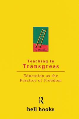Click for more detail about Teaching to Transgress: Education as the Practice of Freedom (Harvest in Translation) by bell hooks