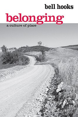 Click for a larger image of Belonging: A Culture of Place