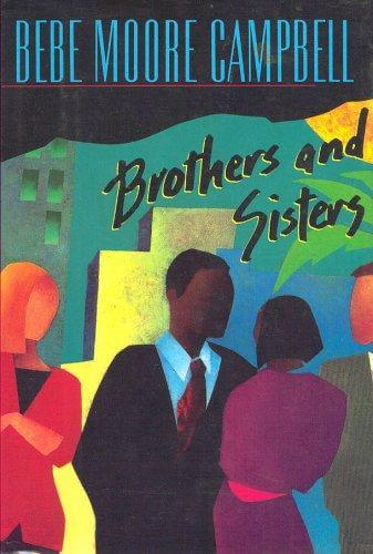 Click for more detail about Brothers and Sisters by Bebe Moore Campbell