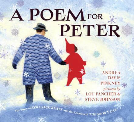 Click for more detail about A Poem for Peter: The Story of Ezra Jack Keats and the Creation of The Snowy Day by Andrea Davis Pinkney