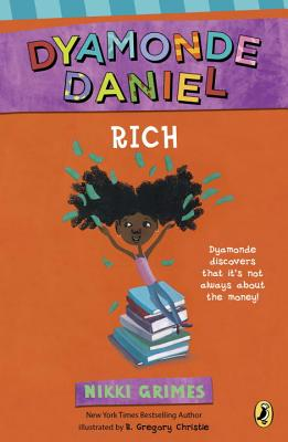 Click for more detail about Rich: A Dyamonde Daniel Book by Nikki Grimes