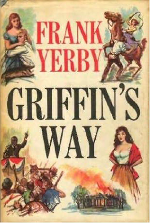 Click for more detail about Griffin's Way by Frank Yerby
