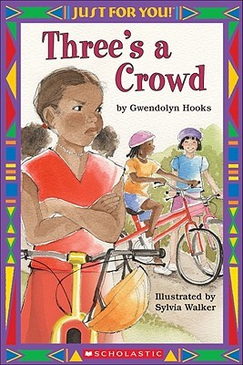 Click for more detail about Three's A Crowd  (Just For You!) by Gwendolyn Hooks
