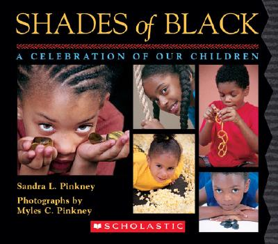Click for a larger image of Shades of Black: A Celebration of Our Children