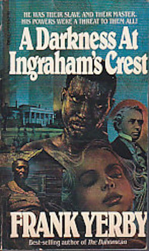 Click for more detail about A Darkness at Ingraham's Crest by Frank Yerby