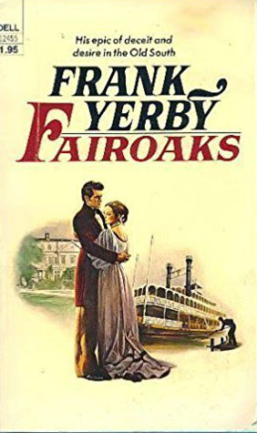Click for more detail about Fair Oaks by Frank Yerby
