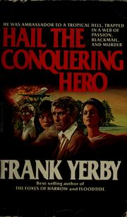 Click for more detail about Hail the Conquering Hero by Frank Yerby