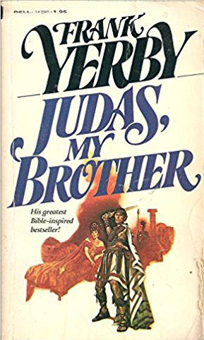 Click for more detail about Judas My Brother by Frank Yerby