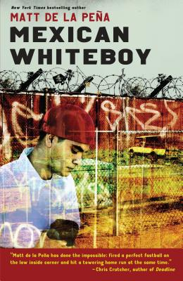 Click for more detail about Mexican WhiteBoy by Matt De La Peña