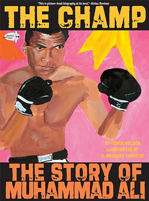 Book Cover The Champ: The Story of Muhammad Ali by Tonya Bolden