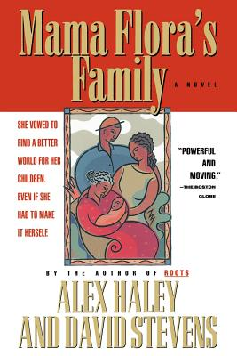 Click for more detail about Mama Flora's Family by Alex Haley and David Stevens