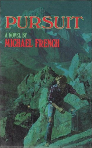 Click for more detail about Pursuit by Michael R. French