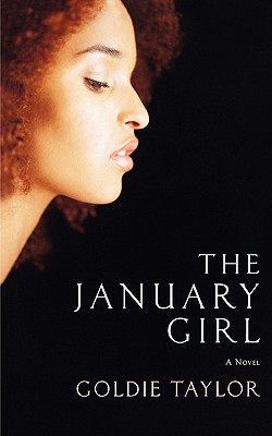 Click for more detail about The January Girl by Goldie Taylor