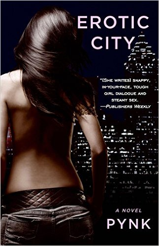Click for more detail about Erotic City by Marissa Monteilh (aka Pynk)