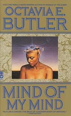 Click for more detail about Mind of My Mind by Octavia Butler
