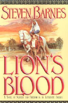Click for a larger image of Lion's Blood: A Novel of Slavery and Freedom in an Alternate America