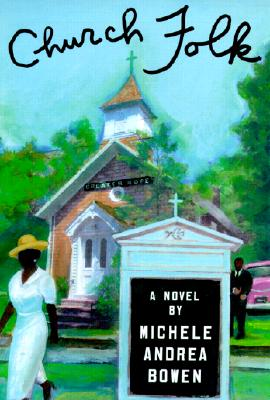 Click for more detail about Church Folk by Michele Andrea Bowen