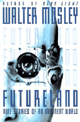 Click for more detail about Futureland by Walter Mosley