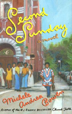 Click for more detail about Second Sunday: A Novel by Michele Andrea Bowen
