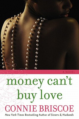 Click for more detail about Money Can't Buy Love by Connie Briscoe