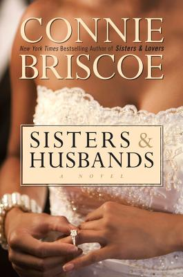Click for more detail about Sisters & Husbands by Connie Briscoe