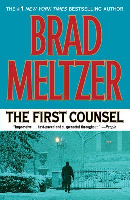 Click for more detail about The First Counsel by Brad Meltzer