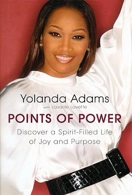 Click for more detail about Points of Power: Discover a Spirit-Filled Life of Joy and Purpose by Yolanda Adams