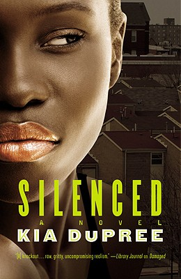 Click for more detail about Silenced by Kia DuPree