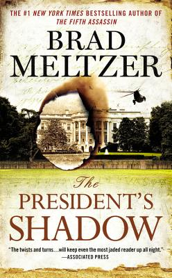 Click for more detail about The President's Shadow by Brad Meltzer