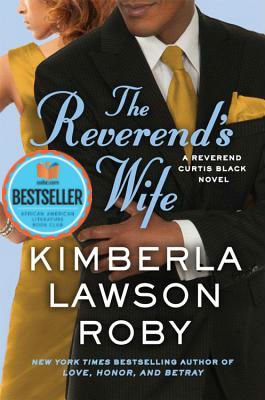 Book cover of The Reverend'ss Wife (Reverend Curtis Black #9) by Kimberla Lawson Roby