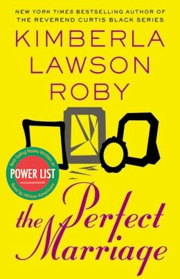 Click for more detail about The Perfect Marriage by Kimberla Lawson Roby