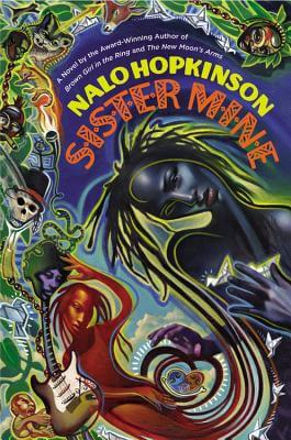 Click for more detail about Sister Mine by Nalo Hopkinson