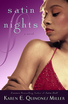 Click for more detail about Satin Nights by Karen E. Quinones Miller