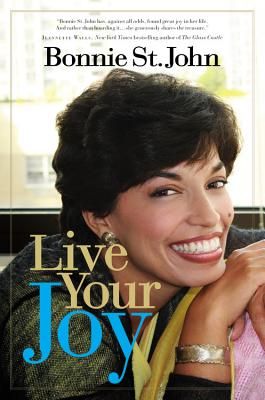 Click for more detail about Live Your Joy by Bonnie St. John