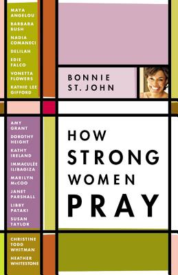Click for a larger image of How Strong Women Pray
