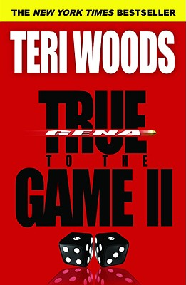 Book cover of True to the Game II by Teri Woods