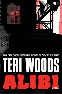 Click for more detail about Alibi by Teri Woods