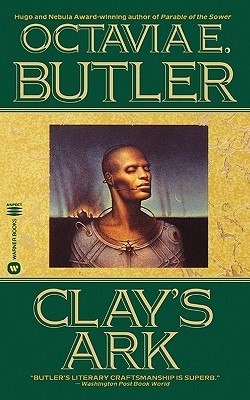 Click for more detail about Clay's Ark by Octavia Butler