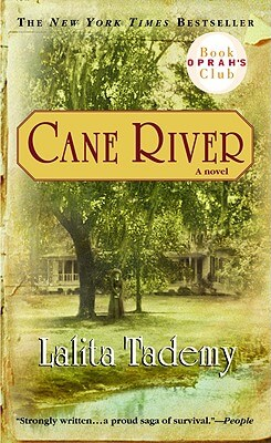 Click for more detail about Cane River by Lalita Tademy